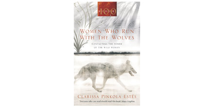 Book Review Women Who Run With The Wolves Citywire