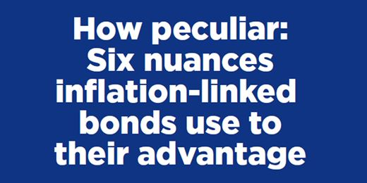 How peculiar: Six nuances inflation-linked bonds use to their advantage